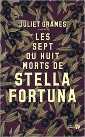 Les sept ou huit morts de Stella Fortuna