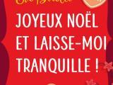 Joyeux Noël et laisse-moi tranquille ! –NetGalley
