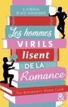 Les hommes virils lisent de la romance