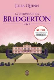 La chronique des Bridgerton 3 & 4