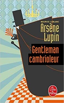 Arsène Lupin Gentleman cambrioleur LdP