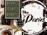 Where is my mind?, Pixies(1988)