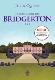 La chronique des Bridgerton 5 & 6
