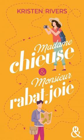 Madame Chieuse et Monsieur Rabat-Joie