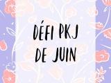 Défi PKJ : juin2021